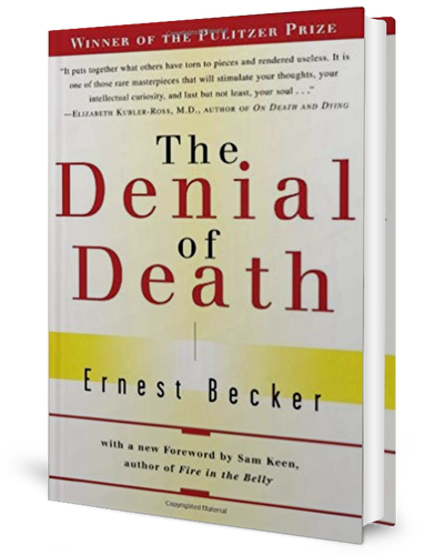 The Denial of Death book cover. Categories: Philosophy   Sociology: Death & Dying   Psychology   Coping With Death & Bereavement   Popular Psychology