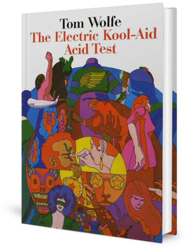 The Electric Kool Aid Acid Test by Tom Wolfe (1968)  book cover