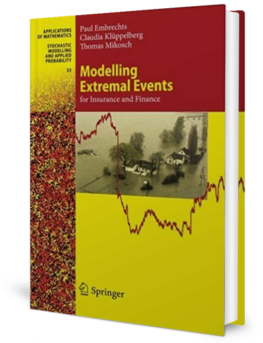 Modelling Extremal Events: for Insurance and Finance by Paul Embrechts