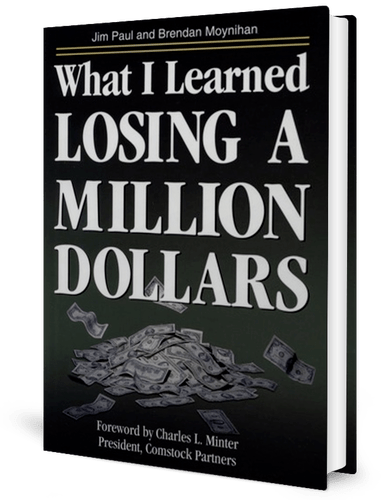 What I Learned Losing a Million Dollars: Jim Paul: book cover