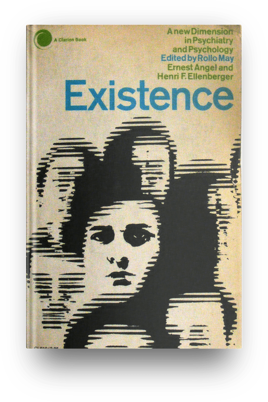 Existence: A New Dimension in Psychiatry and Psychology book cover ISBN-10: 0671203142 ISBN-13: 978-0671203146