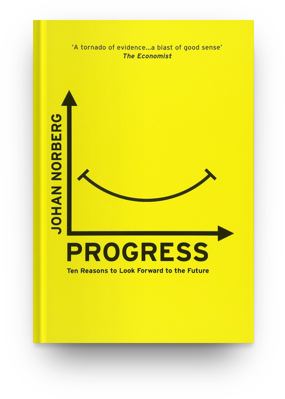 Progress : Ten Reasons to Look Forward to the Future by Johan Norberg (2016)
