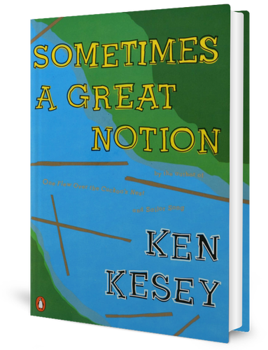 Sometimes a Great Notion (1964) by Ken Kesey (1935-2001)​ book cover