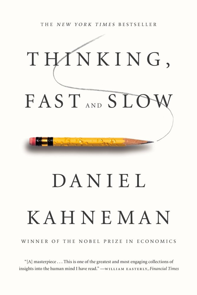 ​THINKING, FAST AND SLOW BY DANIEL KAHNEMAN